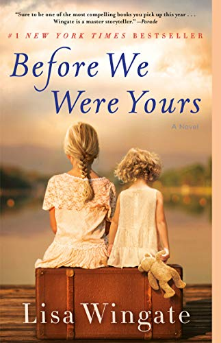 Before We Were Yours by Lisa Wingate book cover