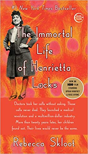 book cover The Immortal Life of Henrietta Lacks by Rebecca Skloot