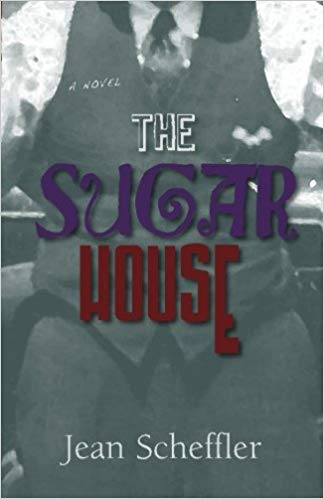 book cover The Sugar House by Jean Scheffler