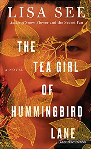 book cover The Tea Girl of Hummingbird Lane by Lisa See