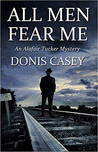 All Men Fear Me by Donis Casey book cover