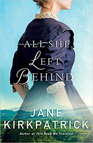 All She Left Behind  by Jane Kirkpatrick book cover