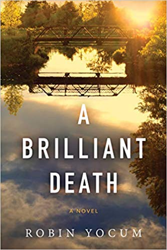 A Brilliant Death by Robin Yocum book cover