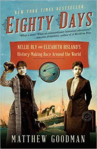 Eighty Days by Matthew Goodman book cover