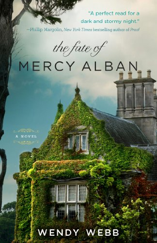 The Fate of Mercy Alban by Wendy Webb book cover