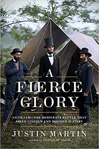 A Fierce Glory: Antietam - The Desperate Battle that Saved Lincoln and Doomed Slavery by Justin Martin book cover