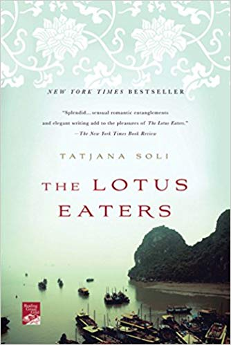 The Lotus Eaters  by Tatjana Soli book cover
