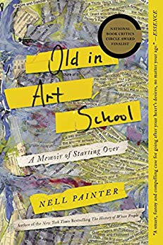 Old in Art School: A Memoir of Starting Over by Neil Painter book cover