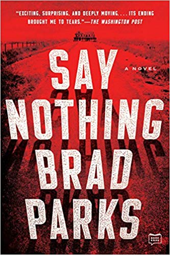 Say Nothing by Brad Parks book cover