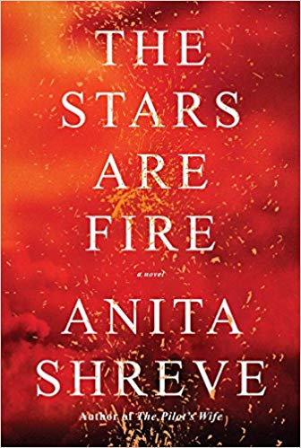 The Stars are Fire by Anita Shreve book cover