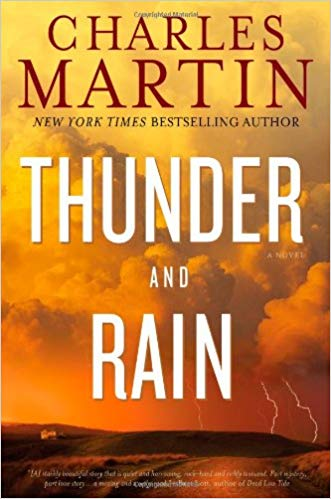 Thunder and Rain by Charles Martin book cover