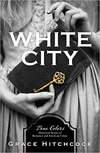 The White City  by Grace Hitchcock book cover