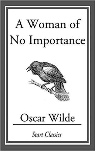 A Woman of No Importance by Oscar Wilde book cover