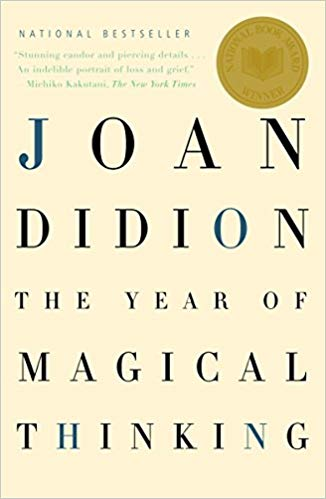 The Year of Magical Thinking  by Joan Didion book cover