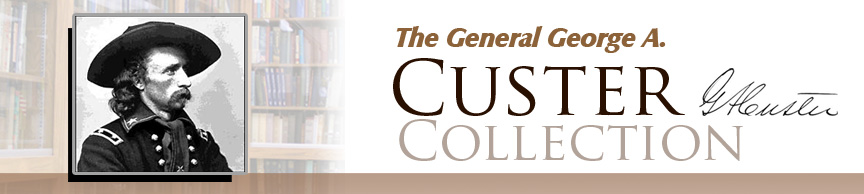 banner for General George A. Custer Collection