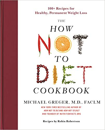 The How Not to Diet Cookbook book cover