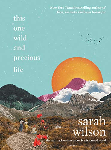This One Wild and Precious Life book cover