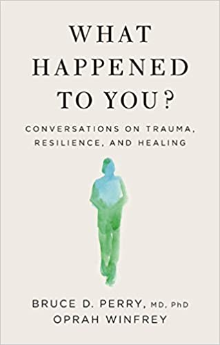 What Happened to You book cover