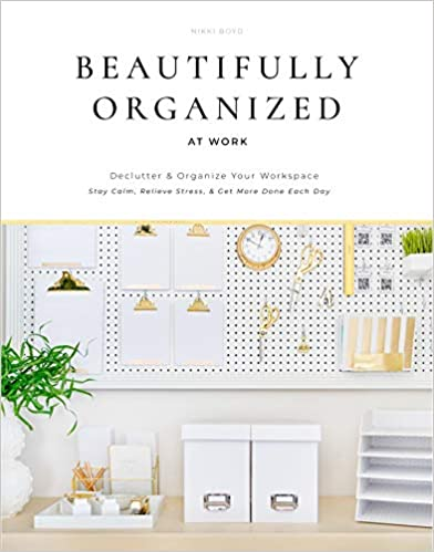 Beautifully Organized at Work book cover