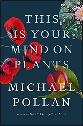 This Is Your Mind on Plants book cover