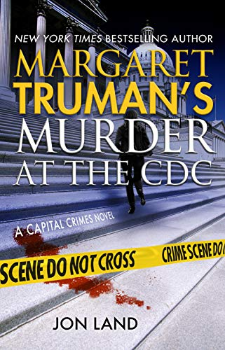 Margaret Truman's Murder at the CDC book cover