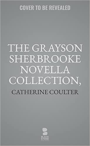 The Grayson Sherbrooke Novella Collection book cover